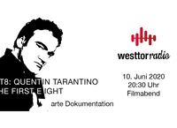 WesttorRadio Filmabend - Quentin Tarantino – The First Eight!